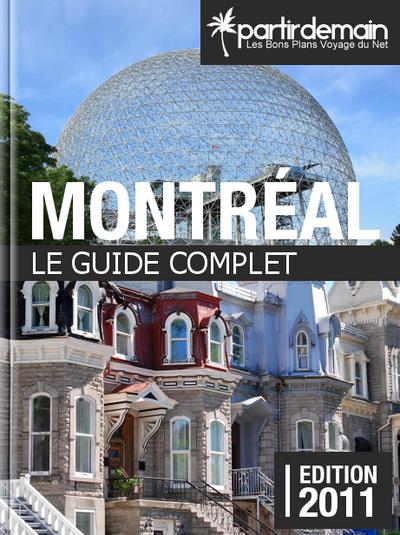 Le guide de voyage gratuit de Montréal